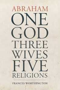Cover of One God, Three Wives, Five Religions
